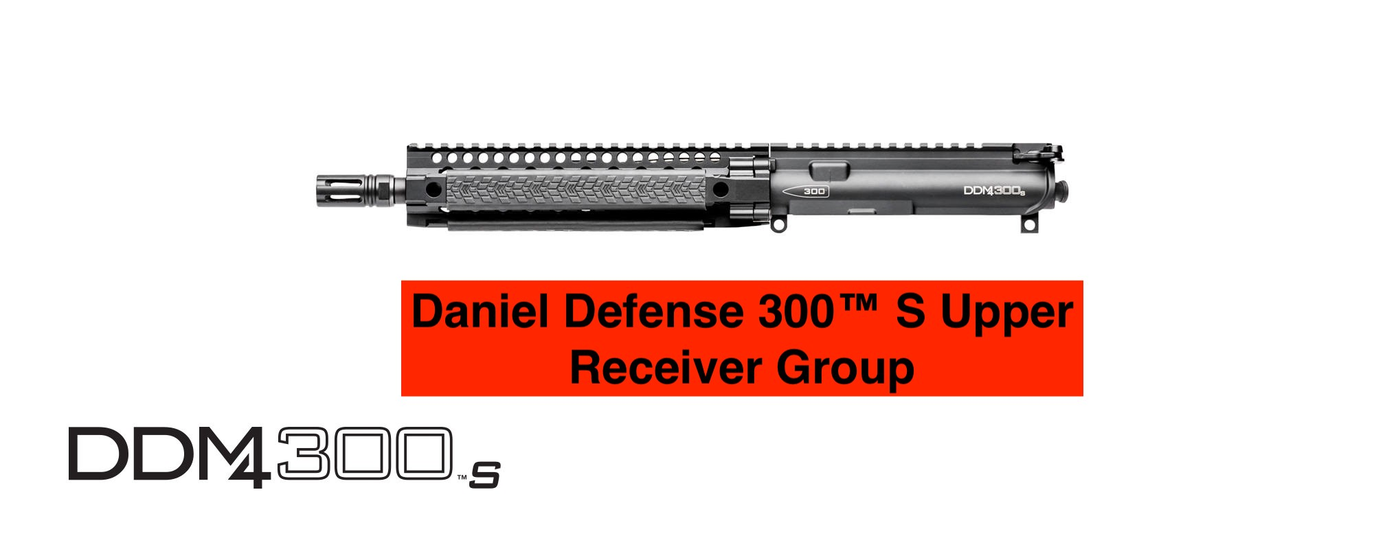 Daniel Defense 300™ S Upper Receiver Group